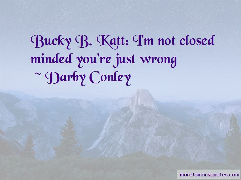 Bucky Katt Quotes Pictures 2