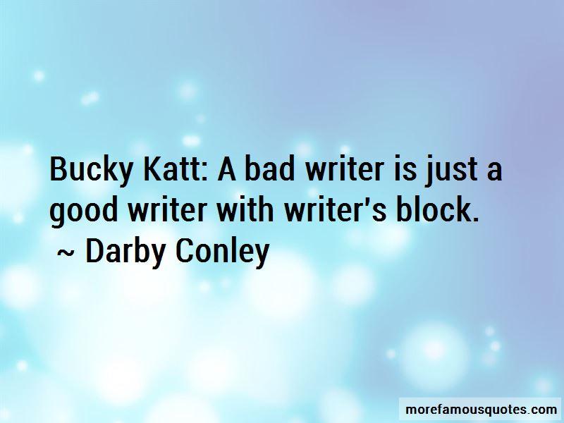 Bucky Katt Quotes