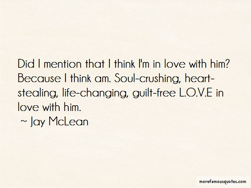 Changing Because Love Quotes