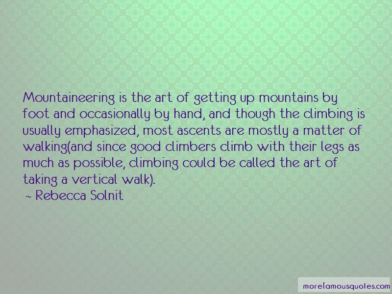 Climbing Mountaineering Quotes Pictures 3