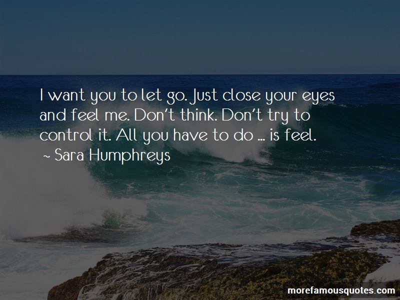 Close Your Eyes And Feel Quotes Pictures 3
