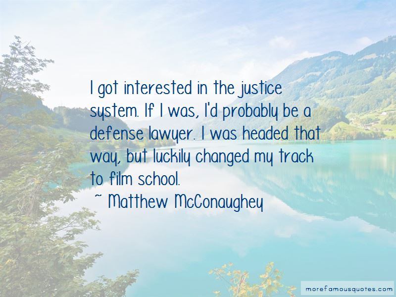 Defense Lawyer Quotes Top 14 Quotes About Defense Lawyer From Famous Authors