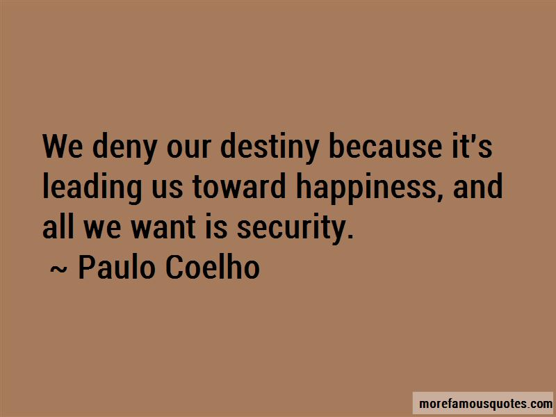 Deny Happiness Quotes