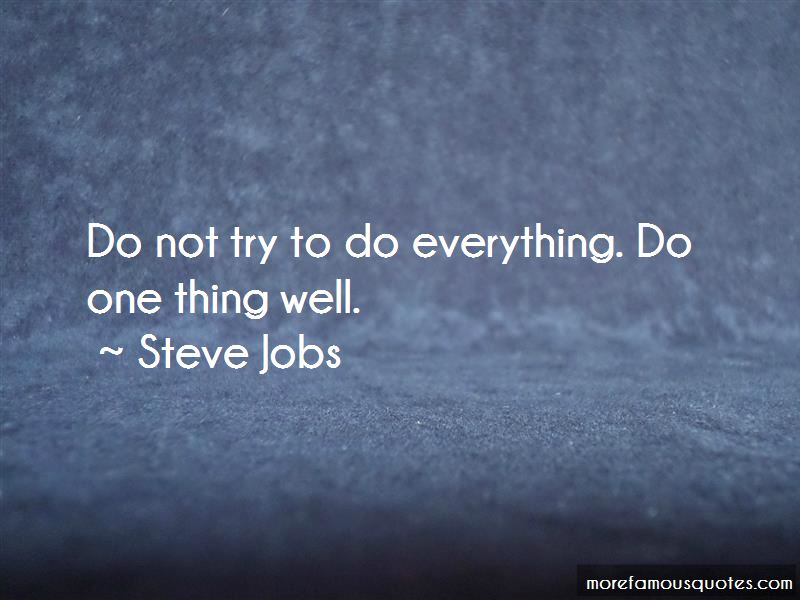 Do One Thing Well Quotes