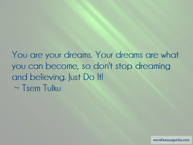 Don't Stop Dreaming Quotes