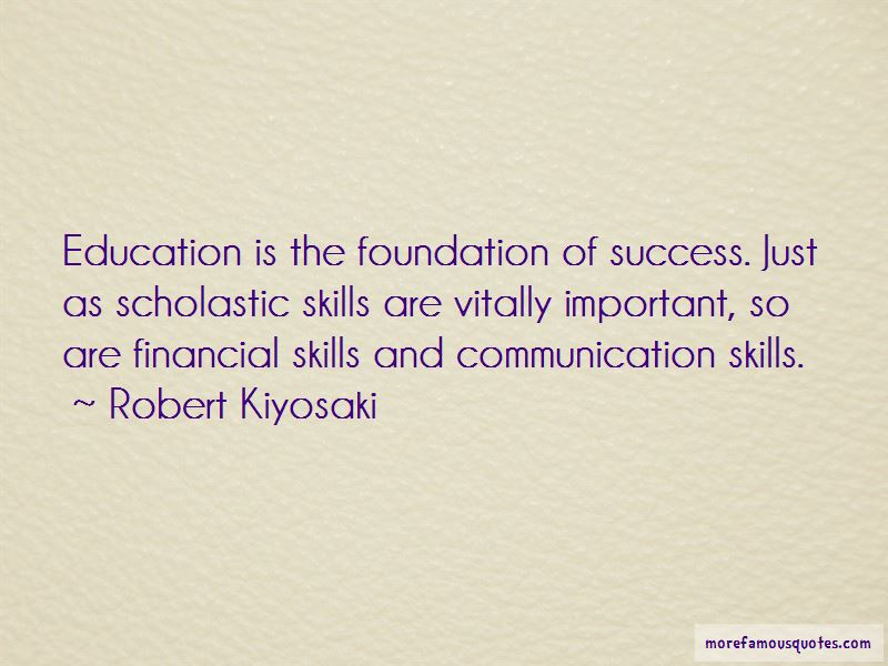 Education Is The Foundation Of Success Quotes