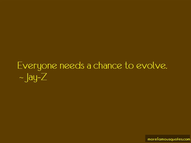Everyone Needs A Chance Quotes