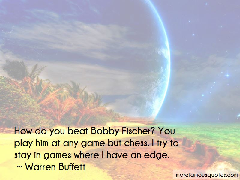 Fischer Bobby Quotes Pictures 4
