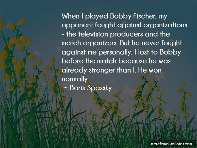 Fischer Bobby Quotes