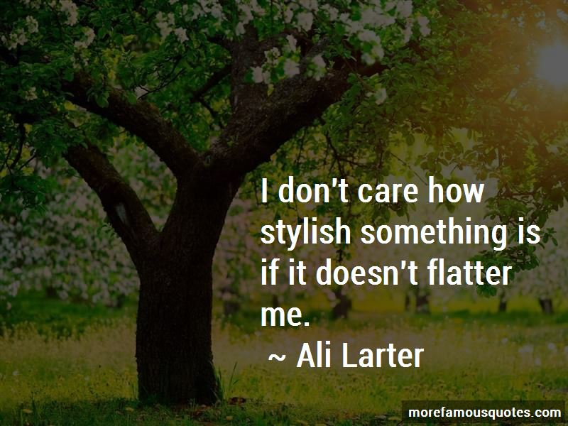 Flatter Me Quotes Pictures 4