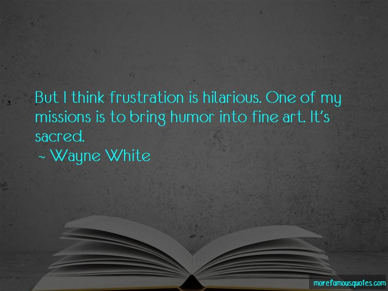 Frustration Humor Quotes