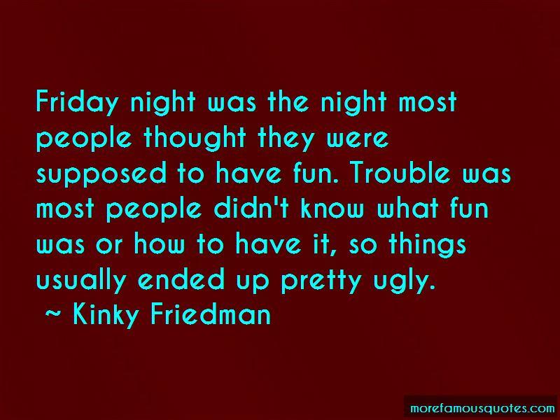 Fun Friday Night Quotes
