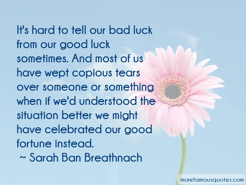 Good Luck And Fortune Quotes Pictures 3