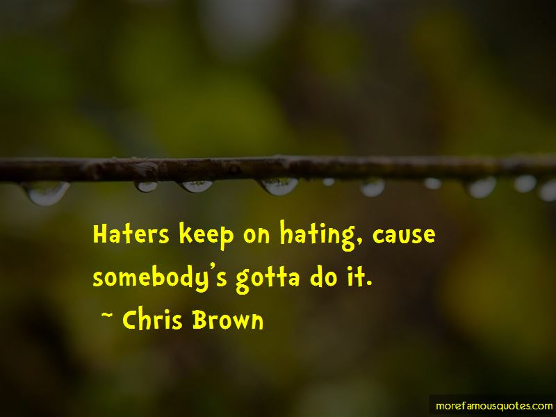 Haters Keep Hating Quotes Pictures 2