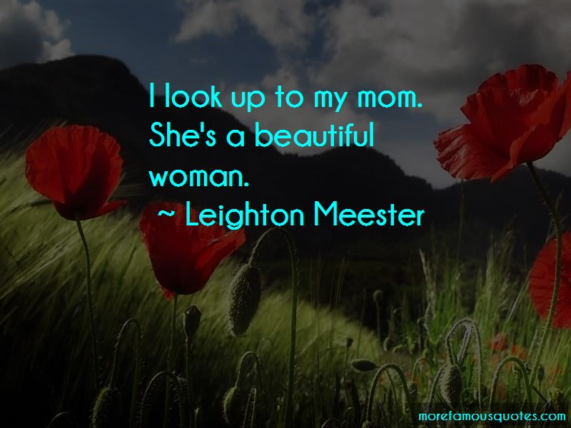 I Look Up To My Mom Quotes Pictures 2