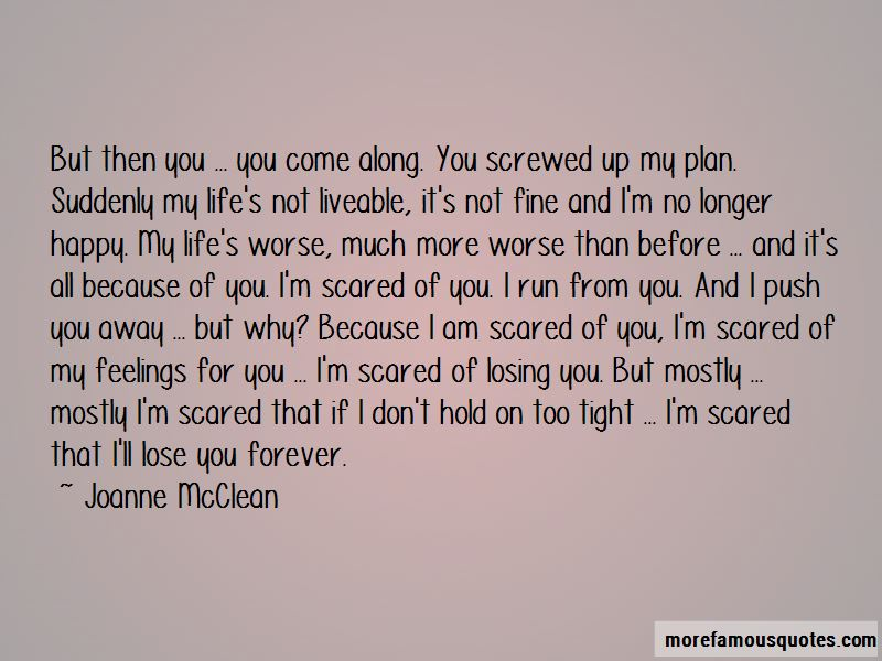i am afraid of losing you quotes