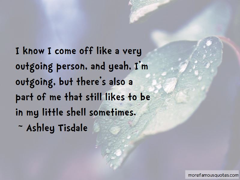 I'm Outgoing Quotes Pictures 3
