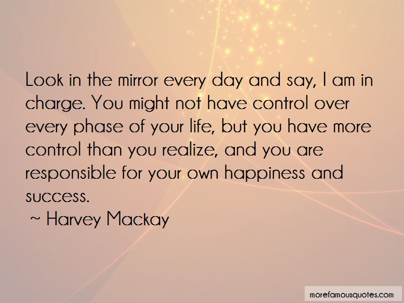 In Charge Of Your Own Happiness Quotes