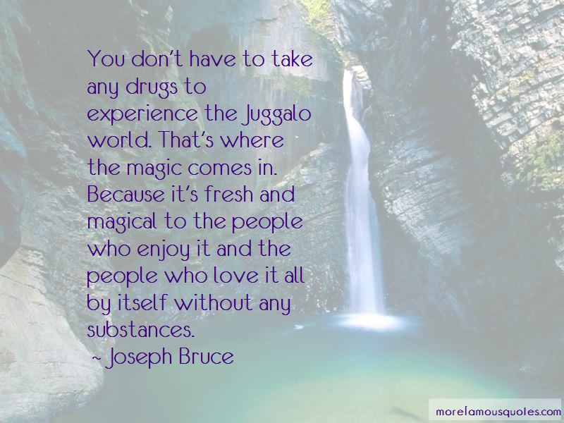 Juggalo Love Quotes Top 1 Quotes About Juggalo Love From Famous Authors
