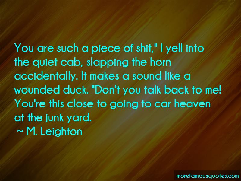 Junk My Car Quotes: top 6 quotes about Junk My Car from famous authors