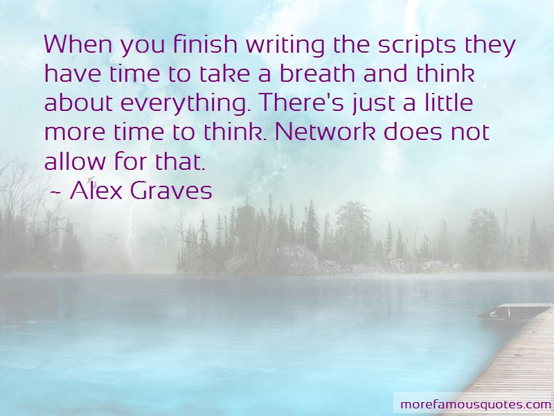 Just A Little More Time Quotes