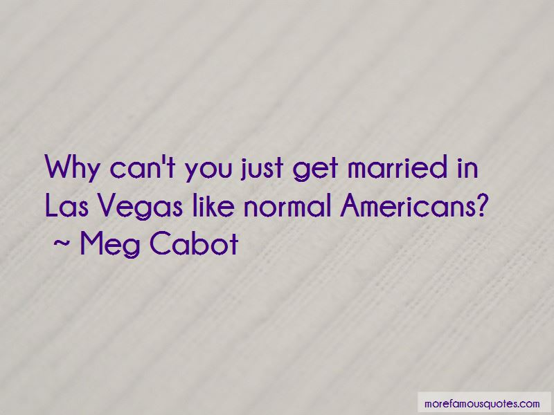 Just Get Married Quotes