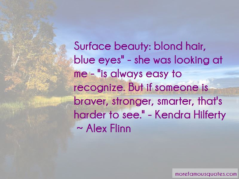 Kendra Hilferty Quotes