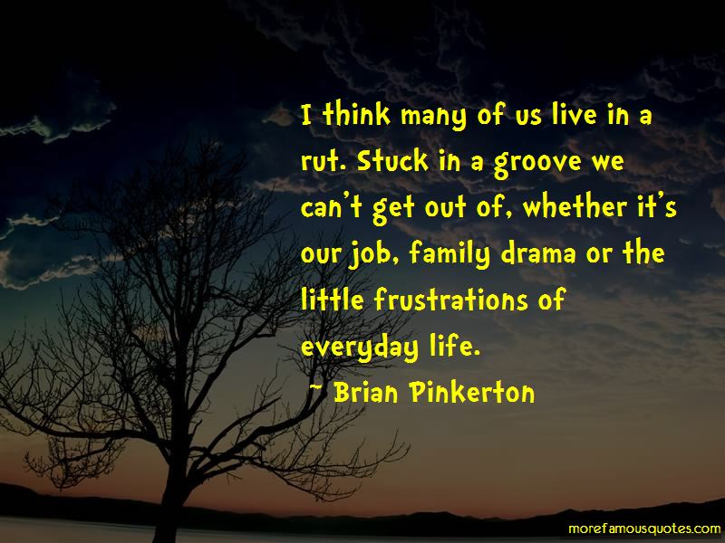 Life Rut Quotes Pictures 3
