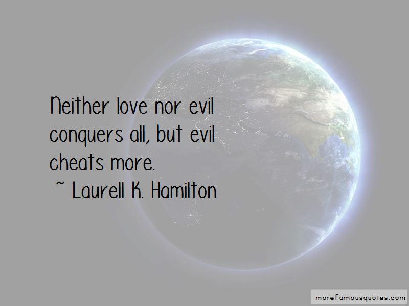 Love Conquers Evil Quotes