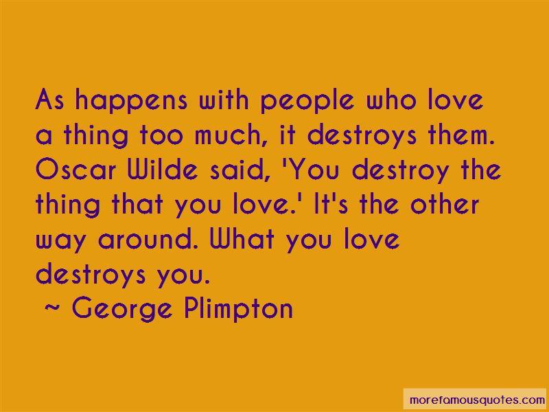 Love Destroys Quotes
