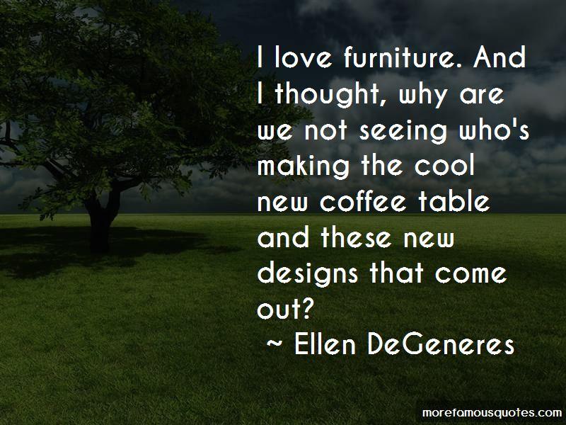 Love Furniture Quotes