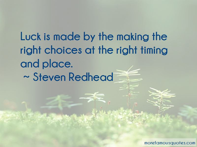 Luck Is Made Quotes: top 46 quotes about Luck Is Made from ...