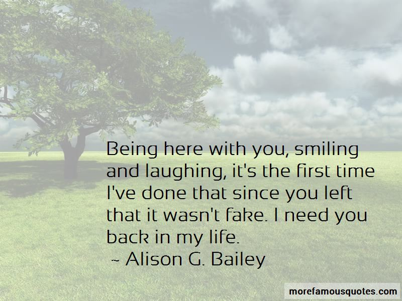 Need You Back In My Life Quotes: top 44 quotes about Need ...