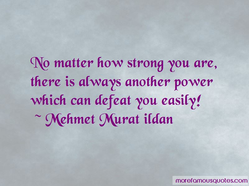 No Matter How Strong You Are Quotes Pictures 2