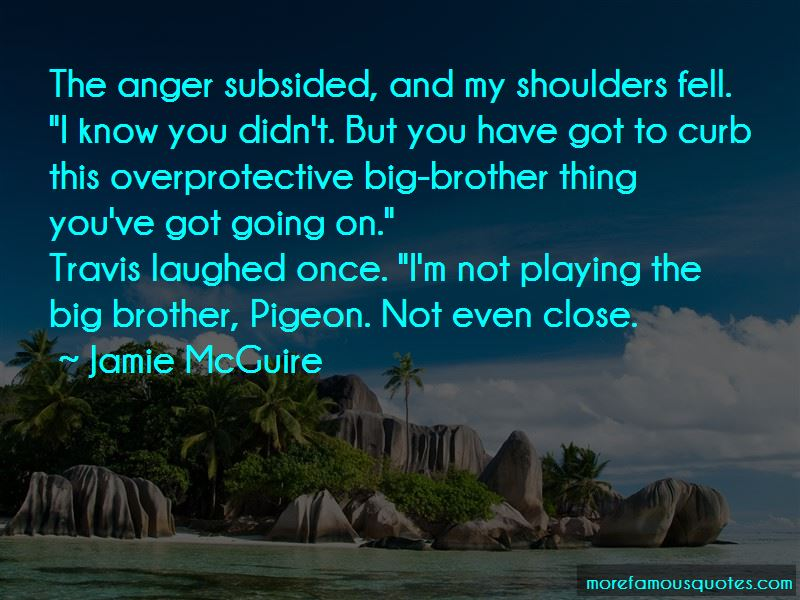 Overprotective Brother Quotes Pictures 2