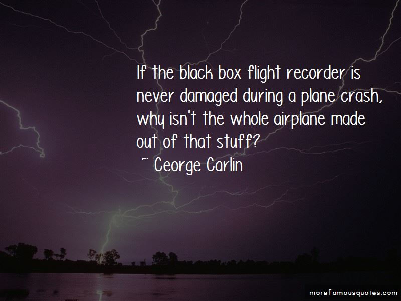 Plane Black Box Quotes