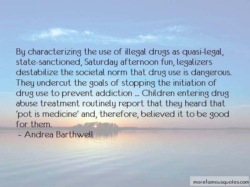 Prevent Drugs Quotes