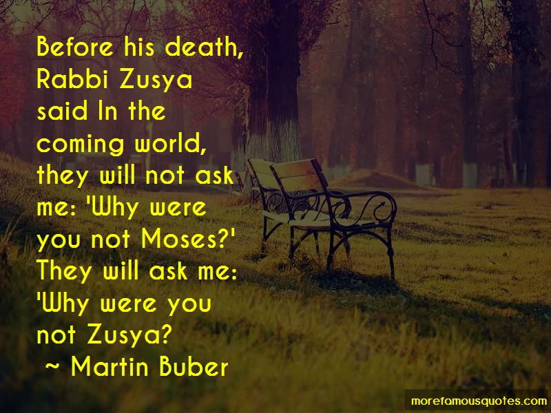 Rabbi Zusya Quotes
