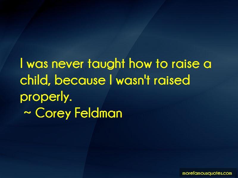 Raised Properly Quotes