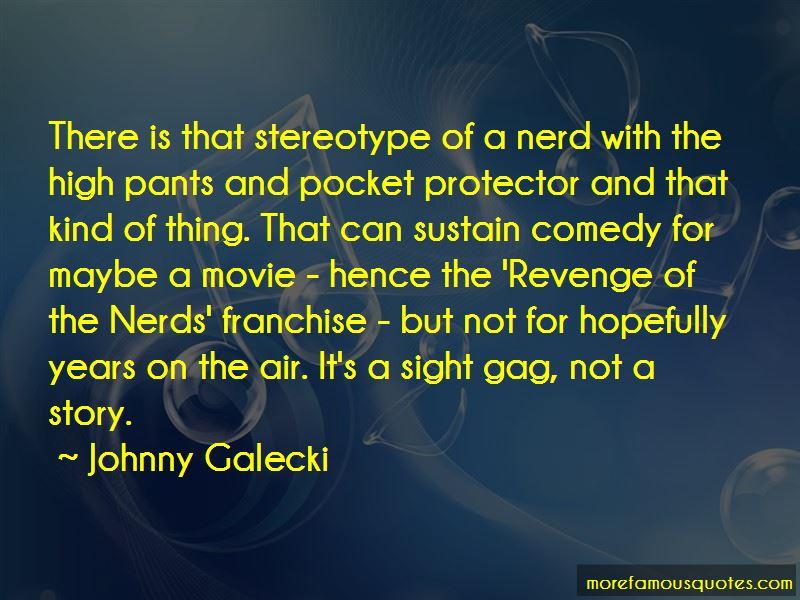 Revenge Of Nerds Quotes