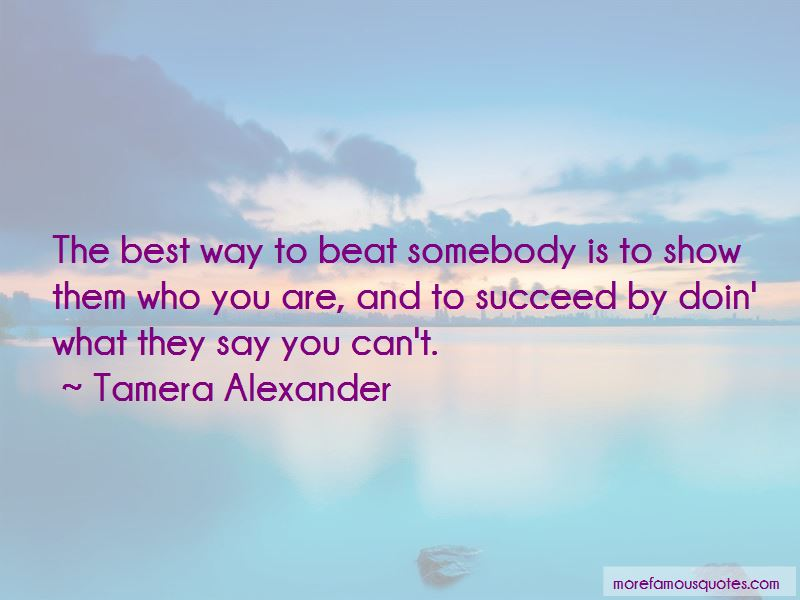 Show Them Who You Are Quotes Pictures 2