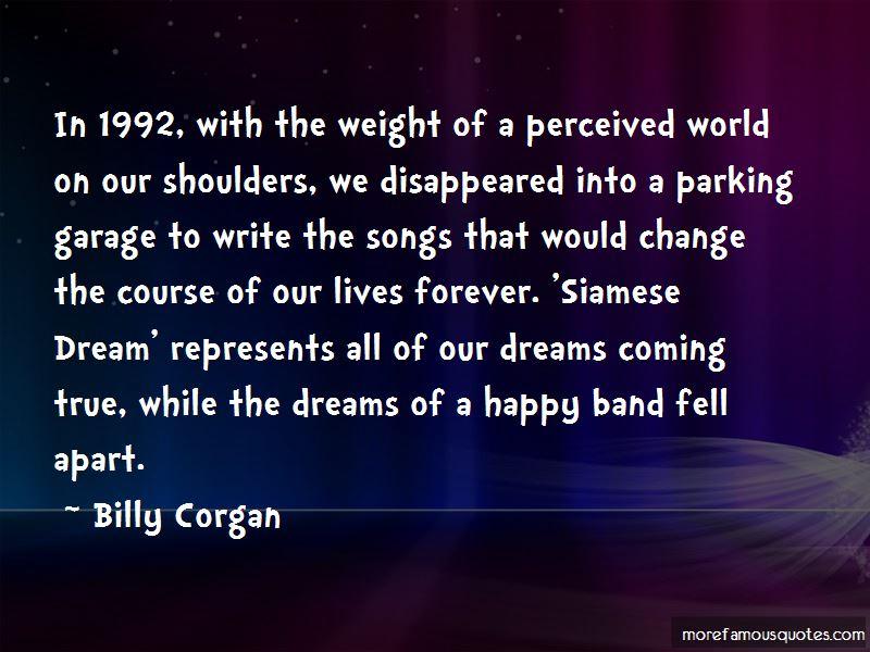 Siamese Dream Quotes Pictures 2