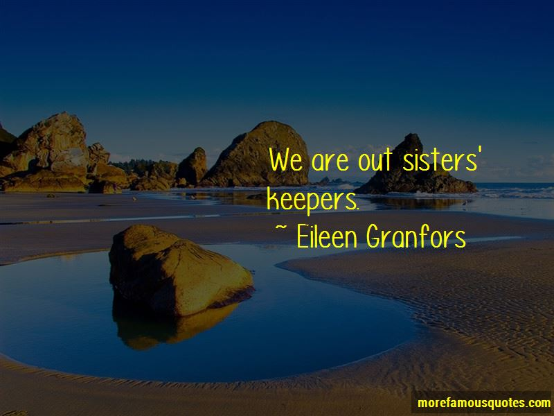 Sisters Keepers Quotes