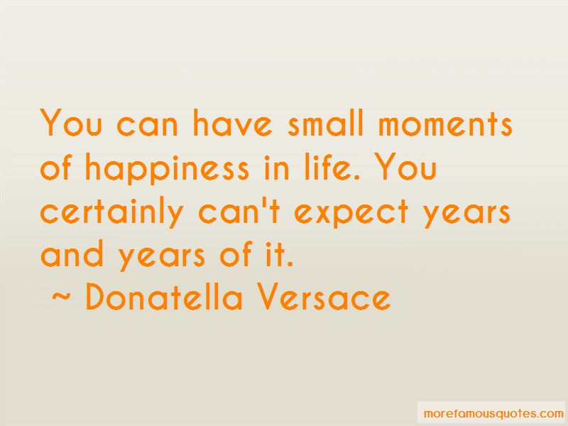 small moments of happiness quotes top quotes about small
