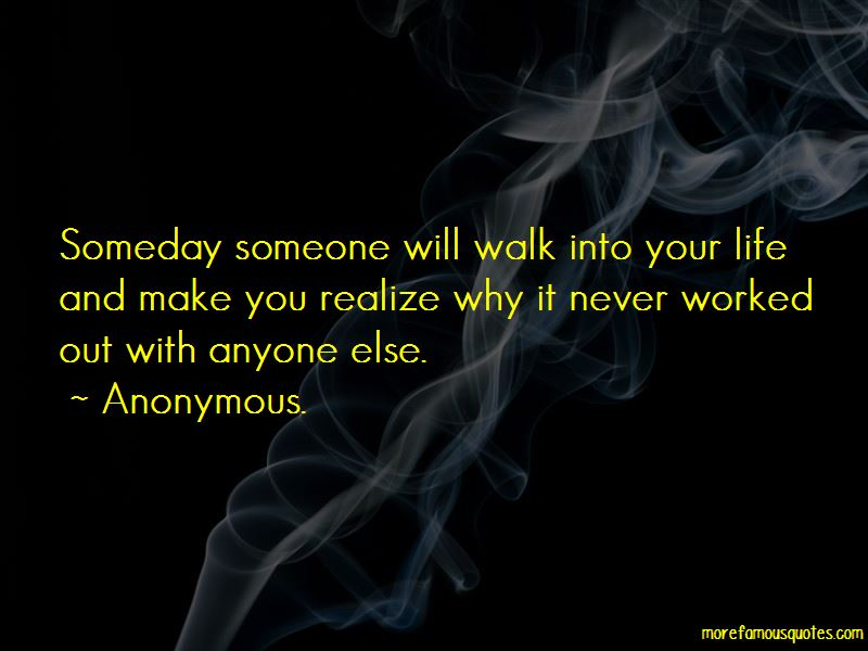 Someone Walk Out Your Life Quotes
