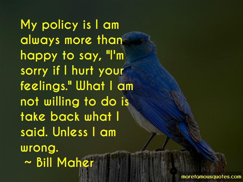 Sorry I Hurt Your Feelings Quotes