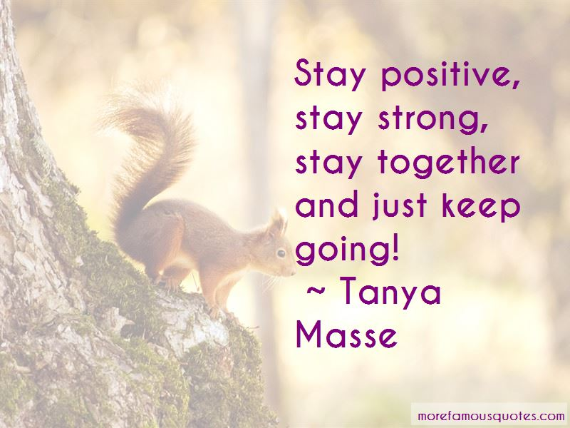 Stay Strong And Positive Quotes