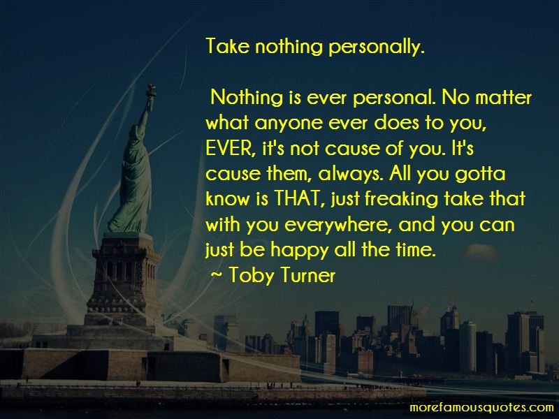 Take Nothing Personally Quotes