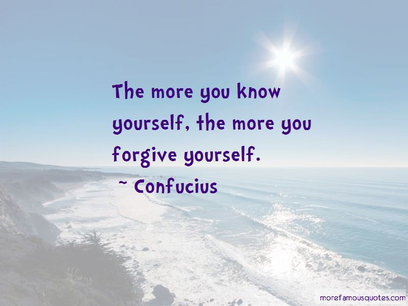 The More You Know Yourself Quotes