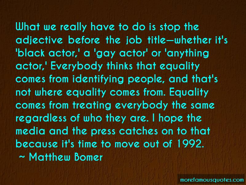 Time To Move Out Quotes